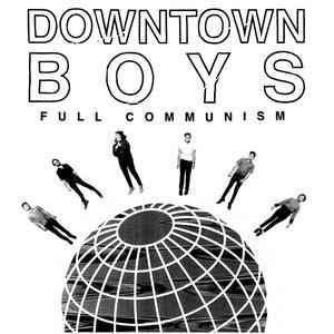Downtown Boys - Full Communism LP