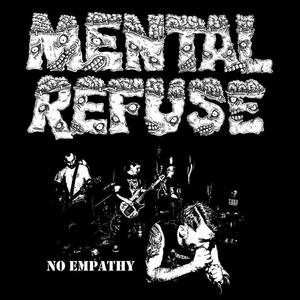 MENTAL REFUSE ´No Empathy´ [7