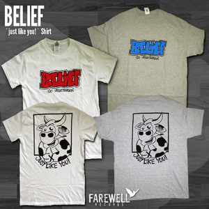 BELIEF ´Just Like You!´ Shirt