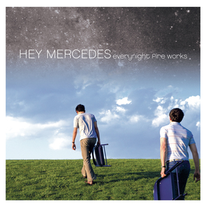 Hey Mercedes - Everynight Fire Works 2xLP