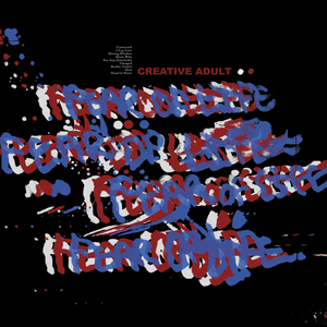 Creative Adult - Fear of Life LP