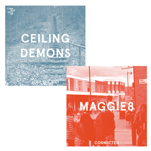 CPWM004 Maggie8 'Connected' / Ceiling Demons 'Lost The Way'