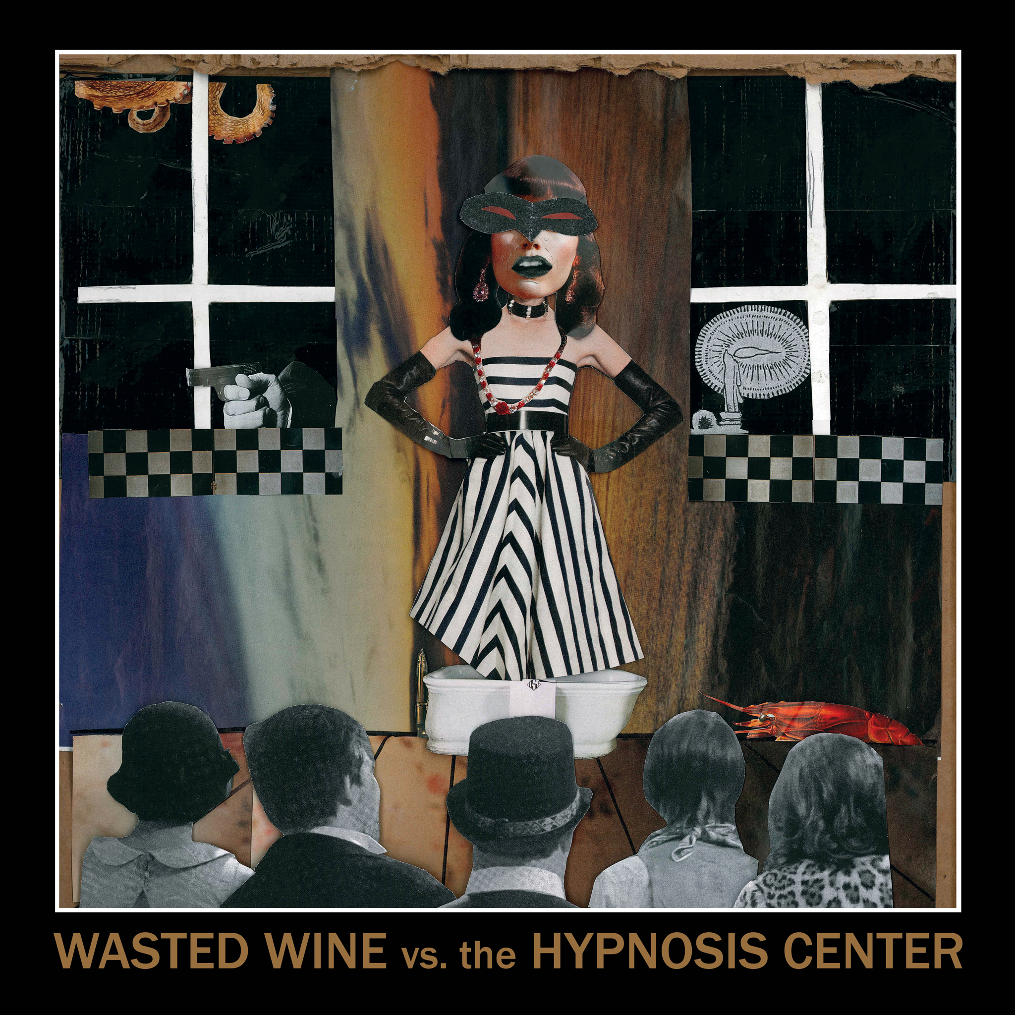Wasted Wine - Wasted Wine vs. The Hypnosis Center