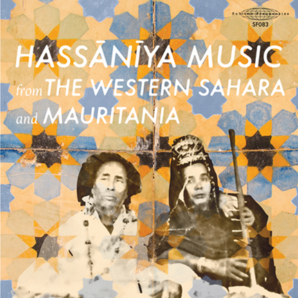 Hassānīya Music from the Western Sahara and Mauritania