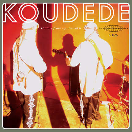 Koudede: Guitars from Agadez Vol 6