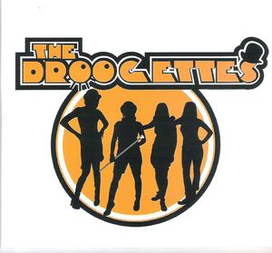 The Droogettes - The Droogettes