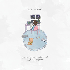 Eerie Summer - the way i don't understand anything anymore