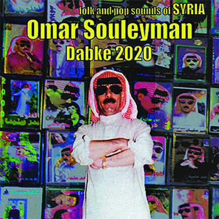 Omar Souleyman: Dabke 2020 (Folk and Pop Sounds of Syria)