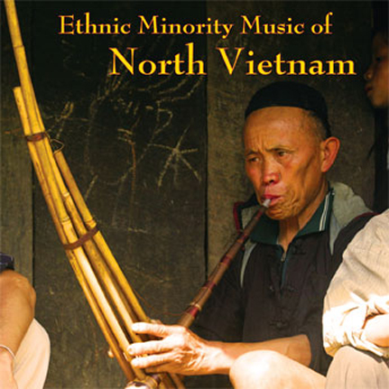 Ethnic Minority Music of North Vietnam