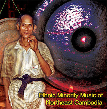 Ethnic Minority Music of Northeast Cambodia