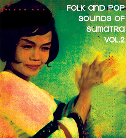 Folk and Pop Sounds of Sumatra Vol. 2