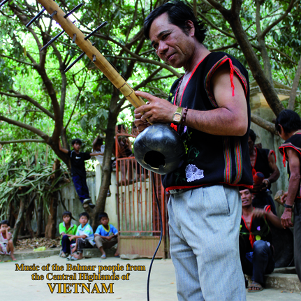 Music of the Bahnar People from the Central Highlands of Vietnam