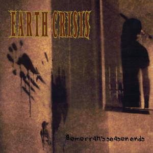 EARTH CRISIS ´Gomorrahs Season Ends´ [LP]