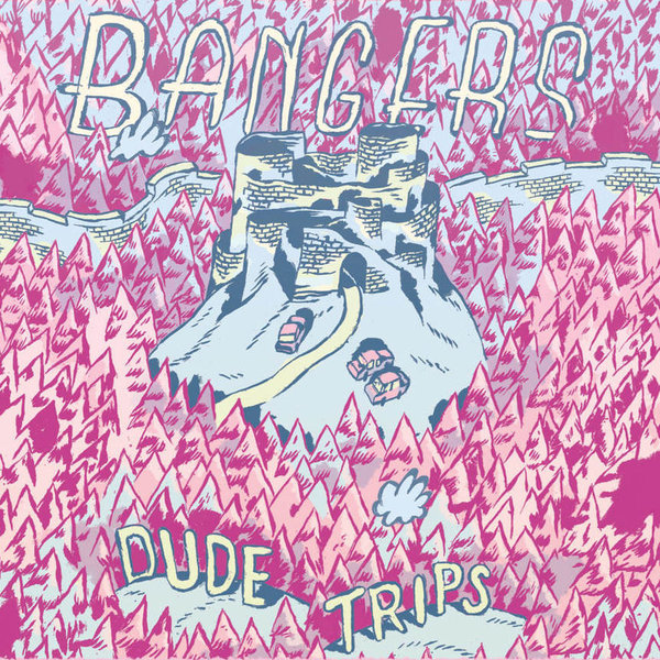 Bangers - Dude Trips LP