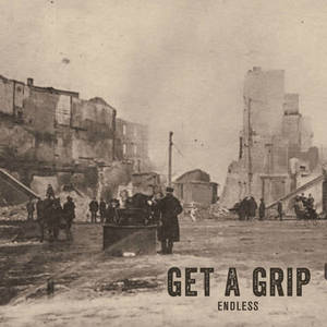Get A Grip-Endless+Green Peaks