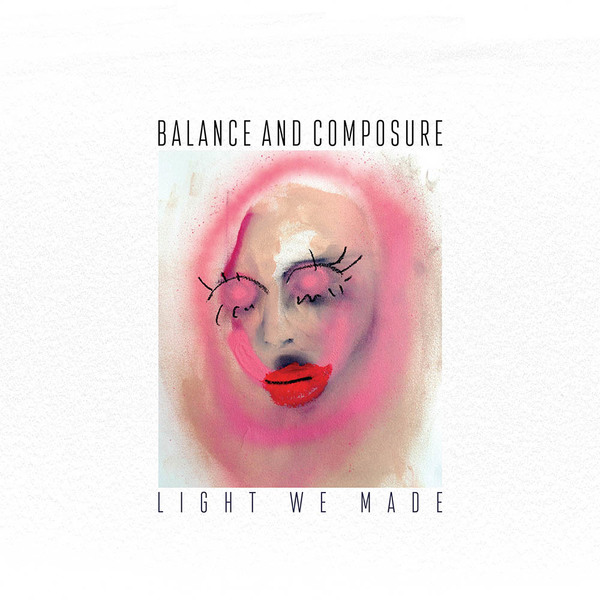 Balance and Composure - Light We Made LP / CD