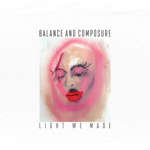 Balance and Composure - Light We Made LP / CD