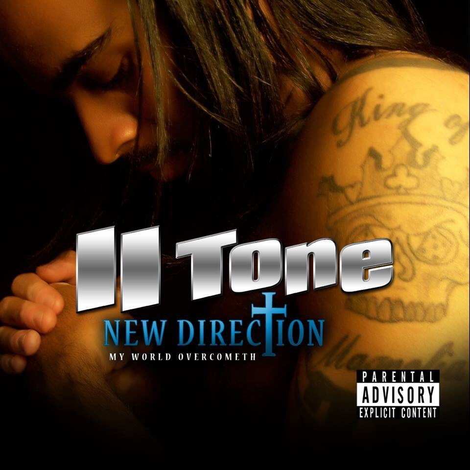 II Tone – New Direction: My World Overcometh