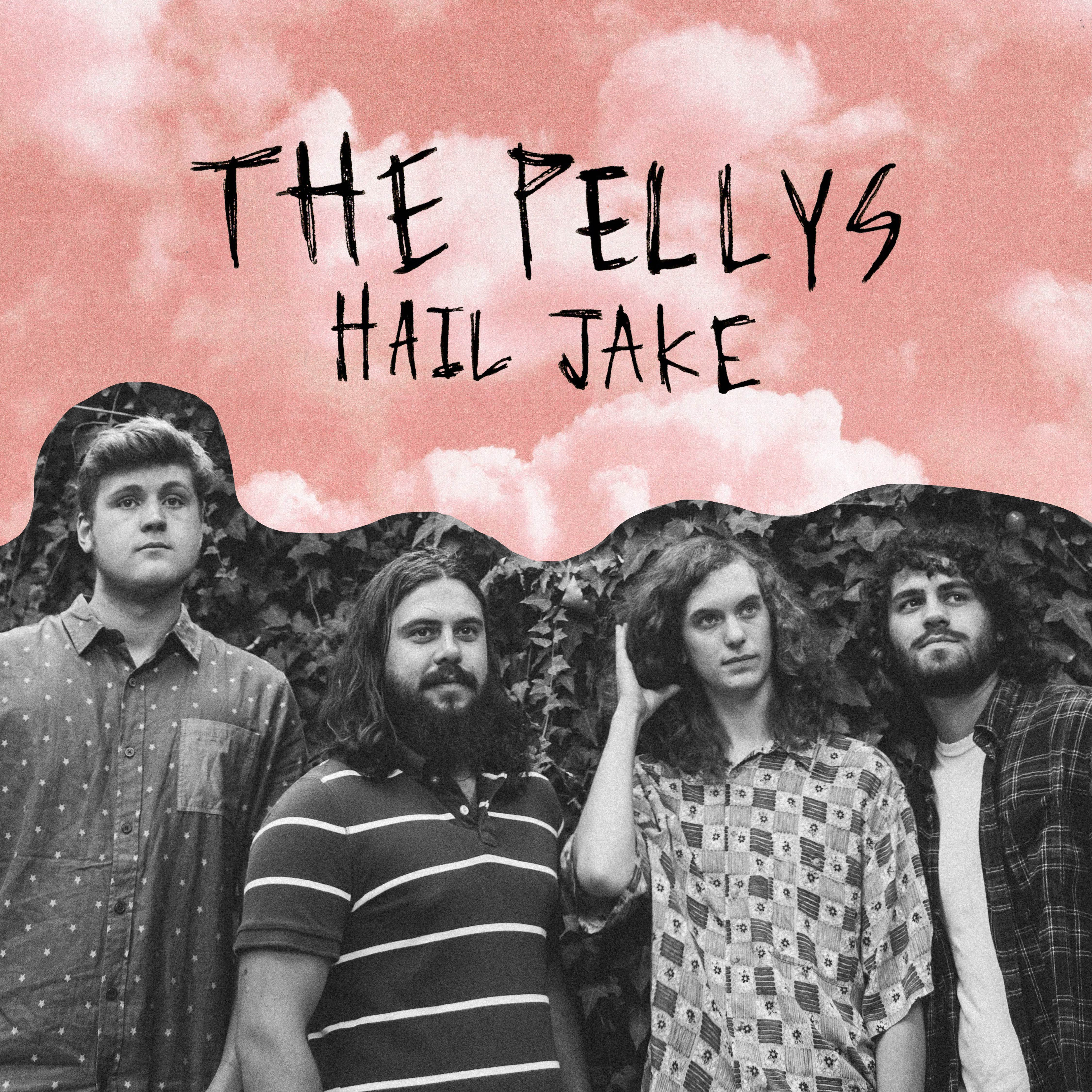 The Pellys - Hail Jake