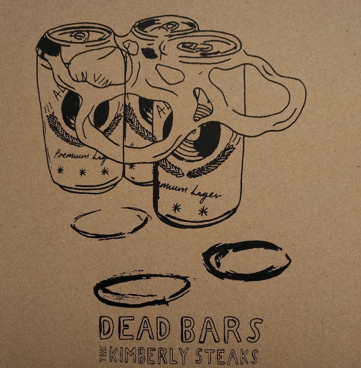 Dead Bars / The Kimberly Steaks - Split 7