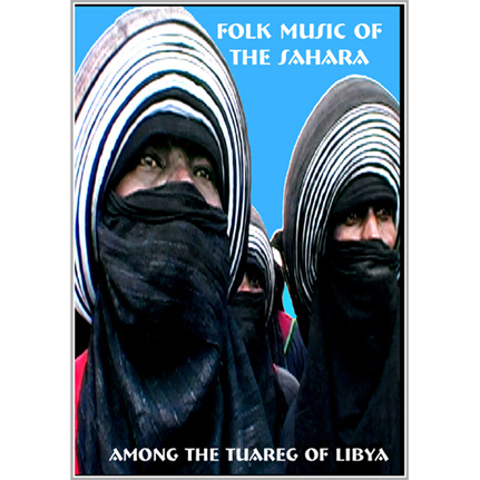 DVD - Folk Music of the Sahara: Among the Tuareg of Libya
