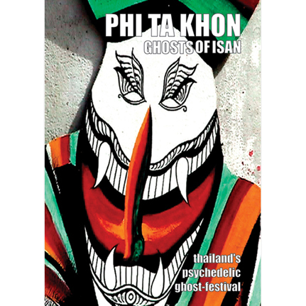DVD - Phi Ta Khon: Ghosts of Isan