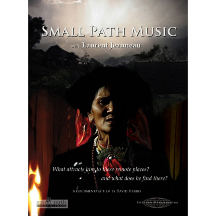 DVD - Small Path Music (With Laurent Jeanneau)