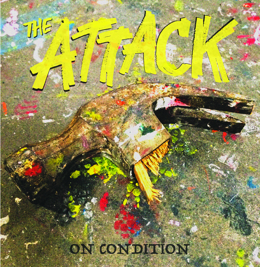 The Attack - On Condition