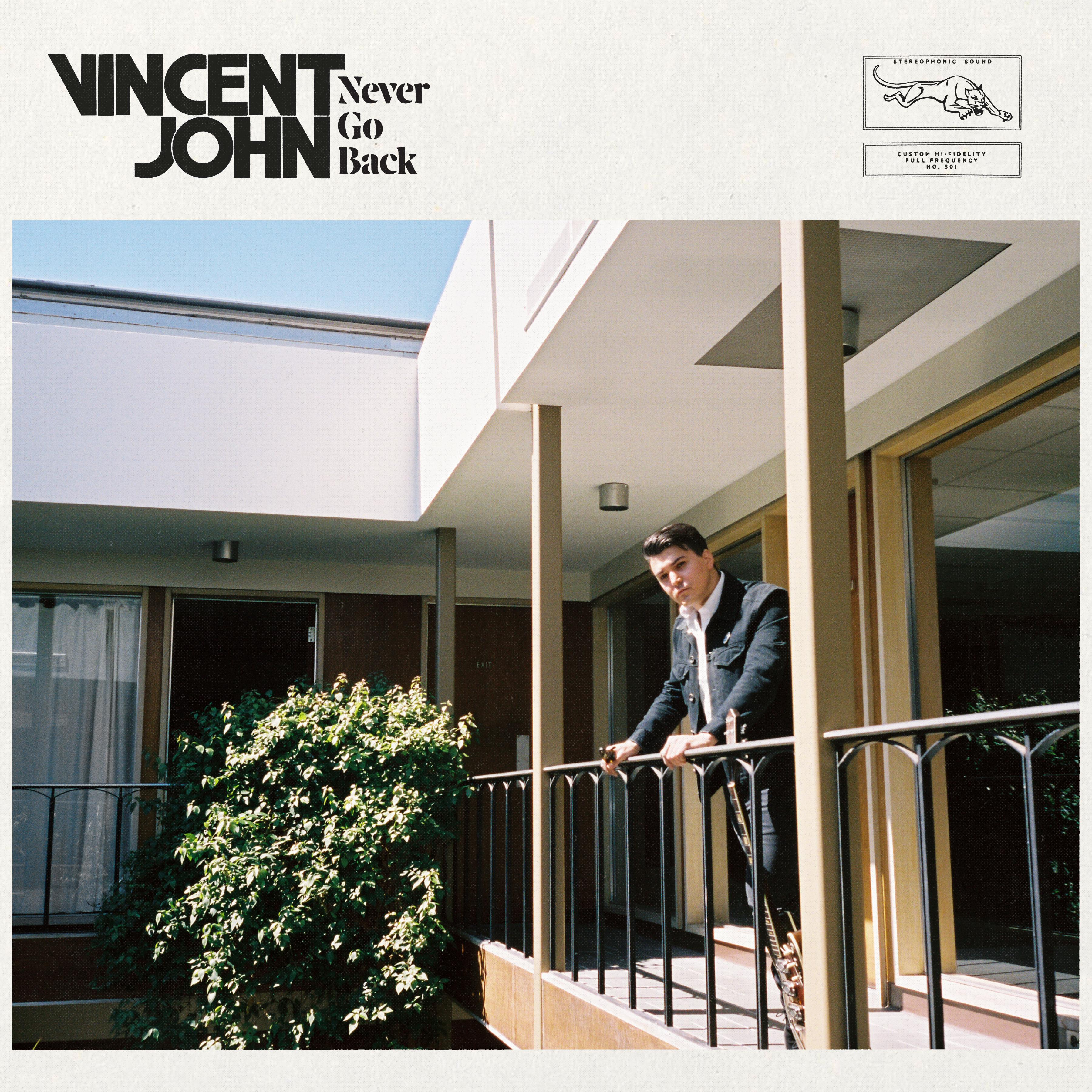 Vincent John - Never Go Back
