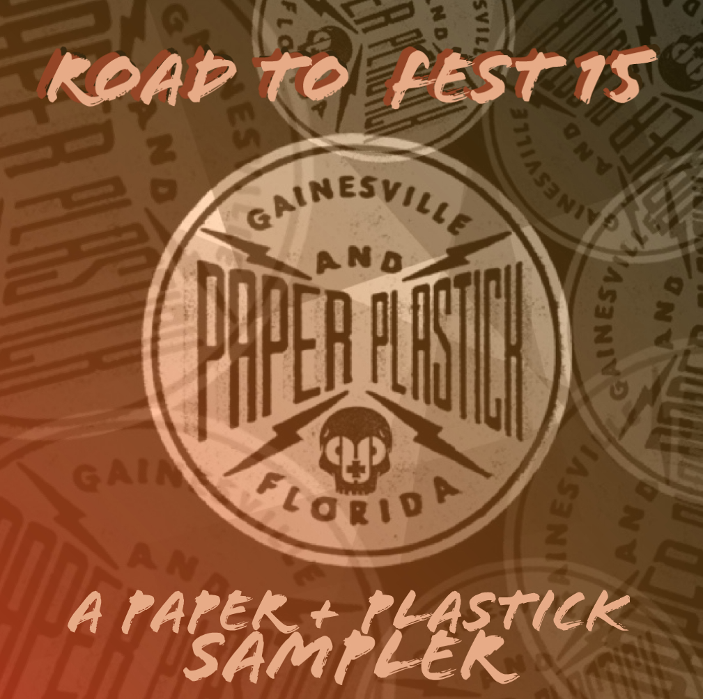 Paper + Plastick Presents: Road To Fest 15