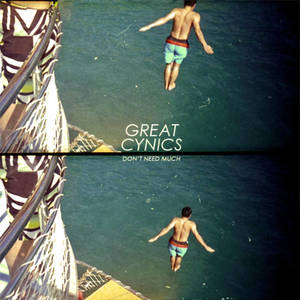 Great Cynics - Don't Need Much LP