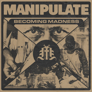 MANIPULATE ´Becoming Madness´ [7