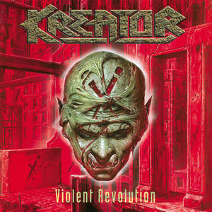 Kreator - Violent Revolution (Re-Release)