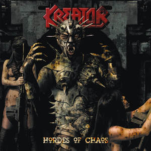 Kreator - Hordes Of Chaos (Re-Release)