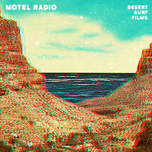 Motel Radio - Desert Surf Films