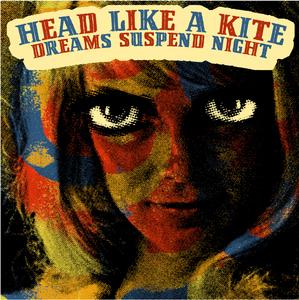 Head Like a Kite - Dreams Suspend Night