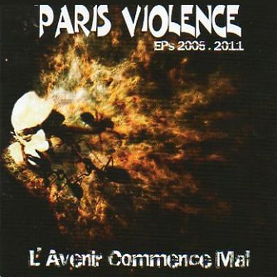 Paris Violence - l'avenir commence mal