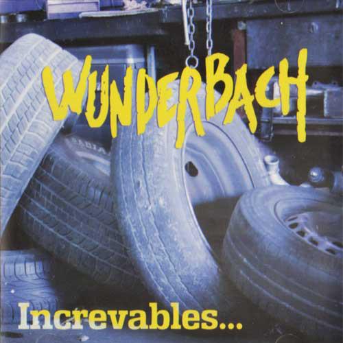 Wunderbach - increvables