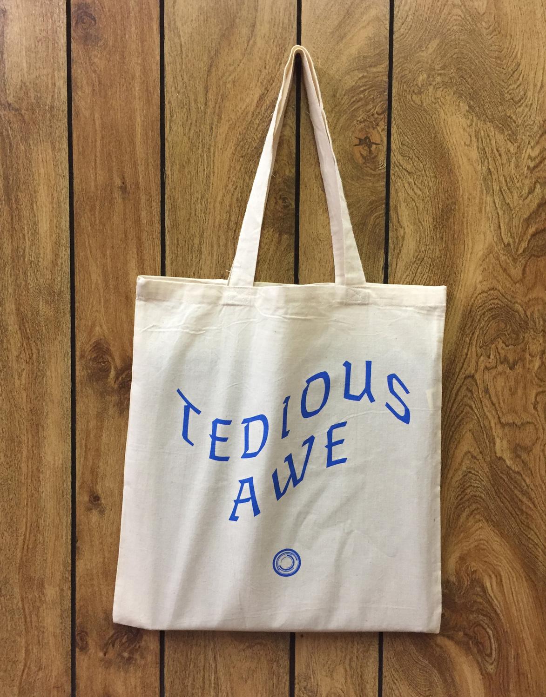 Fertile Dread / Tedious Awe Tote