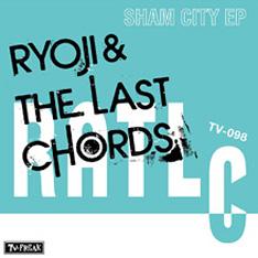 Ryoji & the last chords - sham city EP