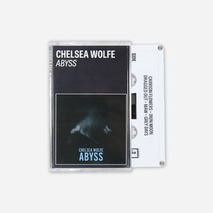 Chelsea Wolfe - Abyss Cassette Tape