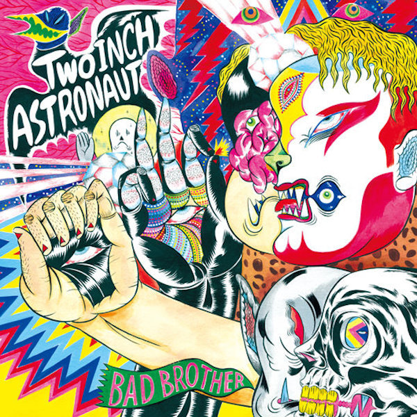 Two Inch Astronaut - Bad Brother