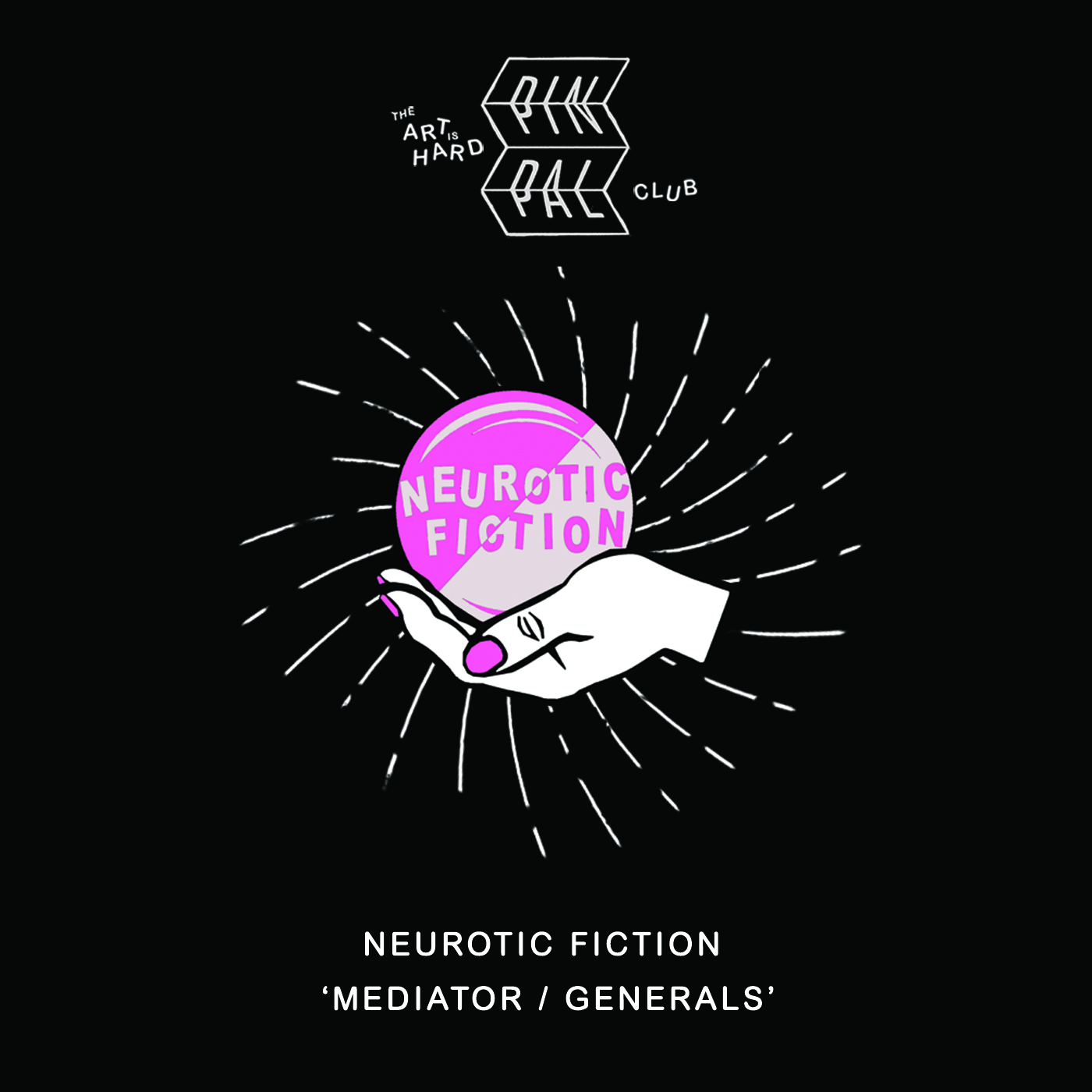 Neurotic Fiction - Mediator / Generals (1