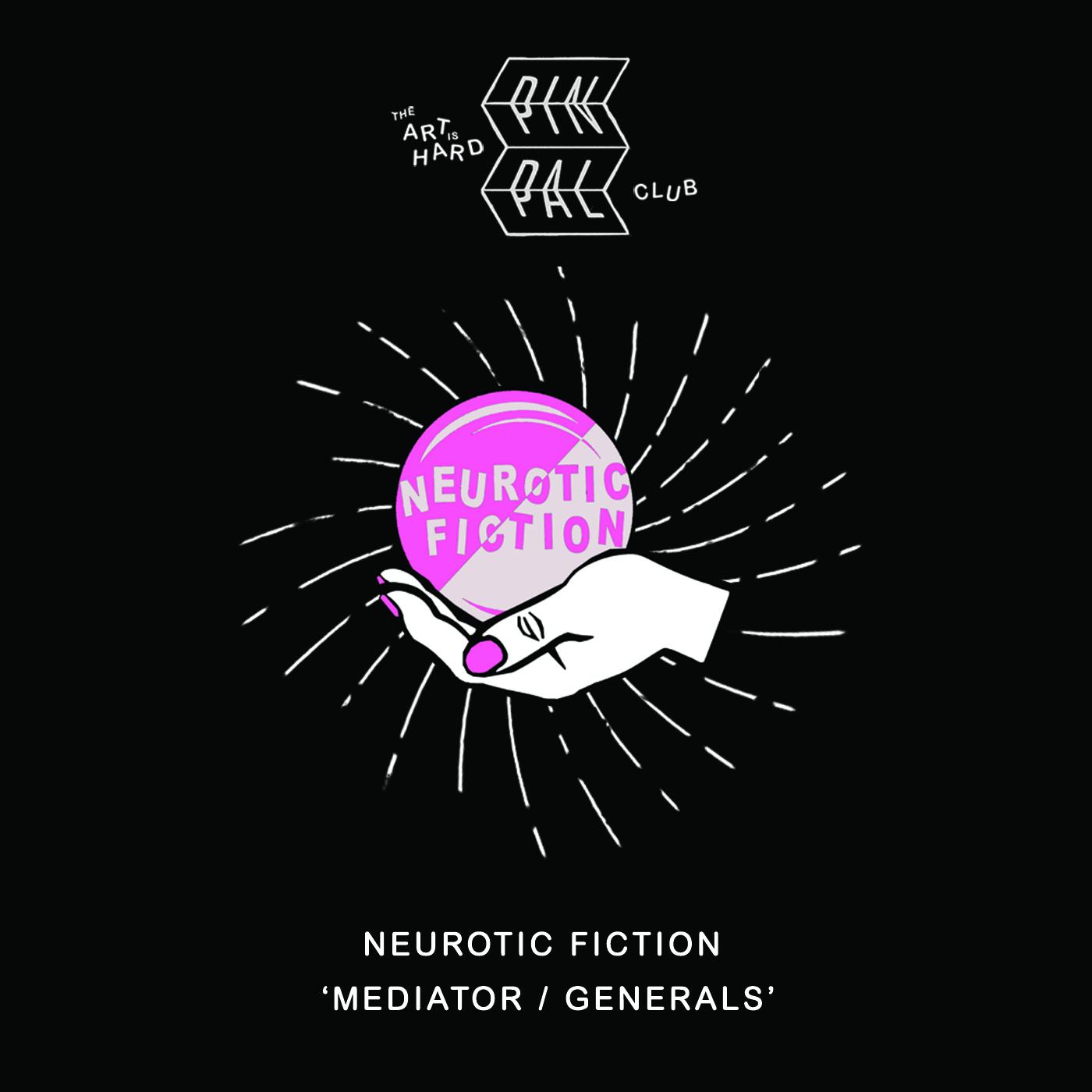 Neurotic Fiction - Mediator / Generals (1