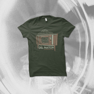 Del Paxton - All Day, Every Day, All Night Shirt