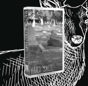 Maiden Name / Yard Sale - Cassette Split