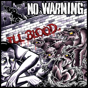 No Warning 'Ill Blood'