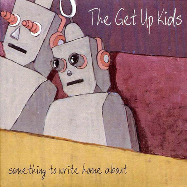 The Get Up Kids - Something to Write Home About LP