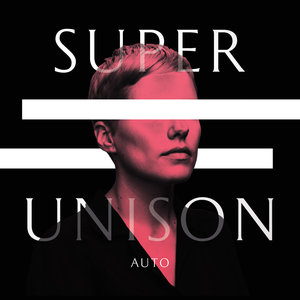 Super Unison - Auto LP / Tape