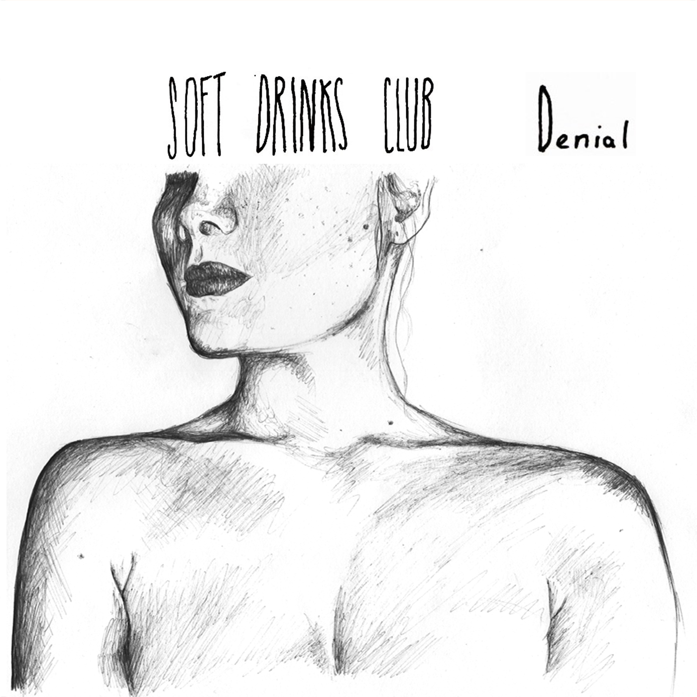 Soft Drinks Club - Denial